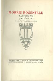 Morris Rosenfeld költeményei - Rosenfeld, Morris - Régikönyvek