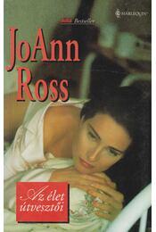 Az élet útvesztői - Ross, JoAnn - Régikönyvek