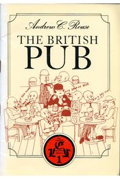 The British Pub - ROUSE, ANDREW C - Régikönyvek