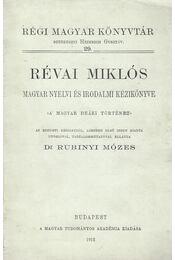 Révai Miklós magyar nyelvi és irodalmi kézikönyve - Rubinyi Mózes - Régikönyvek