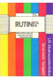 Rutinról-Rutinra - Rucz Lajos - Régikönyvek