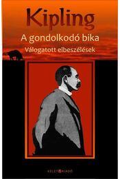 A gondolkodó bika - Rudyard Kipling - Régikönyvek