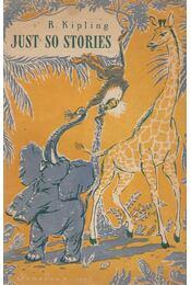 Just So Stories - Rudyard Kipling - Régikönyvek