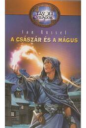 A császár és a mágus - Russel, Ian - Régikönyvek