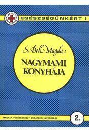 Nagymami konyhája - S. Deli Magda - Régikönyvek