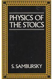 Physics of the Stoics - S. Sambursky - Régikönyvek
