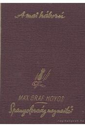Spanyolország megmentői - Hoyos, Max Graf - Régikönyvek