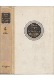 A filmművészet története 4. (orosz) - Sadoul, Georges - Régikönyvek