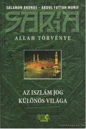 Saria - Allah törvénye - Salamon András, Abdul Fattah Munif - Régikönyvek
