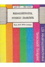 Mikroszámítógépek, integrált áramkörök - Salgó Iván, Dibuz Ágoston - Régikönyvek