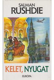 Kelet, nyugat - Salman Rushdie - Régikönyvek