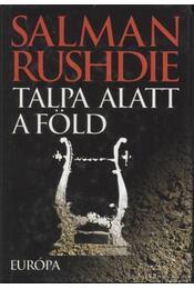 Talpa alatt a föld - Salman Rushdie - Régikönyvek