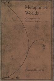 Metaphoric Worlds - Samuel R. Levin - Régikönyvek