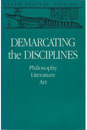 Demarcating the Disciplines - Samuel Weber - Régikönyvek