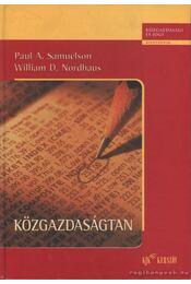 Közgazdaságtan - Samuelson, Paul A., Nordhaus, William D. - Régikönyvek