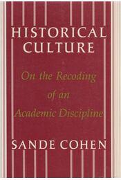 Historical Culture - Sande Cohen - Régikönyvek
