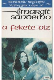 A fekete víz - Sandemo, Margit - Régikönyvek