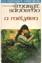 A mélyben - Sandemo, Margit - Régikönyvek
