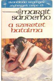 A szeretet hatalma - Sandemo, Margit - Régikönyvek