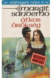 Átkos örökség - Sandemo, Margit - Régikönyvek