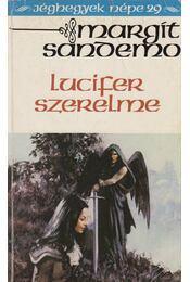 Lucifer szerelme - Sandemo, Margit - Régikönyvek