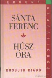 Húsz óra - Sánta Ferenc - Régikönyvek