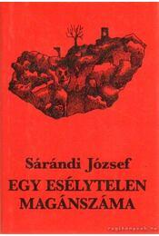 Egy esélytelen magánszáma - Sárándi József - Régikönyvek
