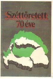 Széttöretett... 70 éve - Sárándy György - Régikönyvek