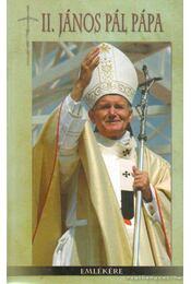 II. János Pál pápa emlékére - Sáringer Károly - Régikönyvek