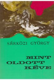 Mint oldott kéve - Sárközi György - Régikönyvek