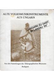 Alte Volksmusikinstrumente aus Ungarn - Sárosi Bálint - Régikönyvek