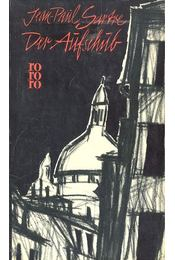 Der Aufschub - Sartre, Jean-Paul - Régikönyvek