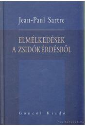 Elmélkedések a zsidókérdésről - Sartre, Jean-Paul - Régikönyvek
