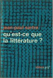 Qu'est-ce que la littérature? - Sartre, Jean-Paul - Régikönyvek