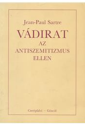 Vádirat az antiszemitizmus ellen - Sartre, Jean-Paul - Régikönyvek