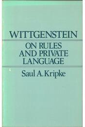 Wittgenstein on Rules and Private Language - Saul Kripke - Régikönyvek