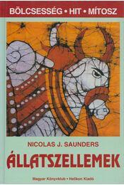 Állatszellemek - Saunders, Nicholas J. - Régikönyvek
