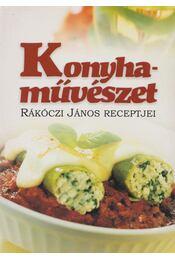 Konyhaművészet - Rákóczi János - Régikönyvek