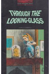 Through the Looking-Glass - Lewis Carroll - Régikönyvek