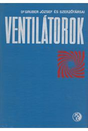 Ventilátorok - Gruber József - Régikönyvek