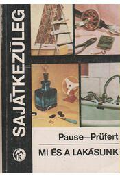 Mi és a lakásunk - Pause, Max, Prüfert, Wolfgang - Régikönyvek