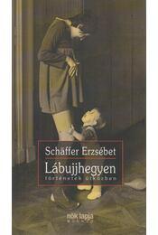 Lábujjhegyen - Schäffer Erzsébet - Régikönyvek