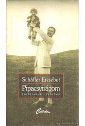Pipacsvirágom - Schäffer Erzsébet - Régikönyvek