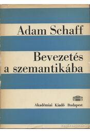 Bevezetés a szemantikába - Schaff, Adam - Régikönyvek