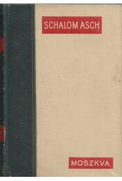 Moszkva - Schalom Asch - Régikönyvek