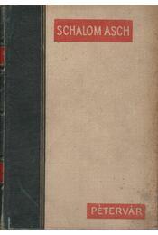 Pétervár - Schalom Asch - Régikönyvek