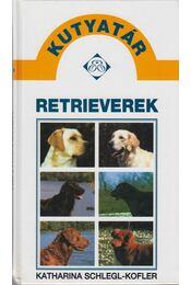 Retrieverek - Schlegl-Kofler, Katharina - Régikönyvek