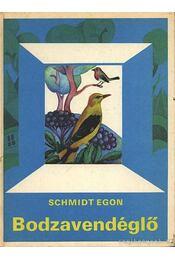 Bodzavendéglő - Schmidt Egon - Régikönyvek