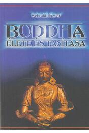 Buddha élete és tanítása (reprint) - Schmidt József - Régikönyvek