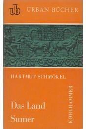 Das Land Sumer - Schmökel, Hartmut - Régikönyvek